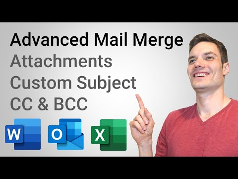 How To Mail Merge With Attachments, Custom Subject & CC / BCC - Using Word, Excel, & Outlook