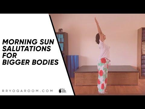 Morning Sun Salutations for Bigger Bodies