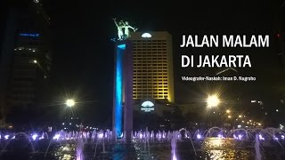 JALAN MALAM DI JAKARTA