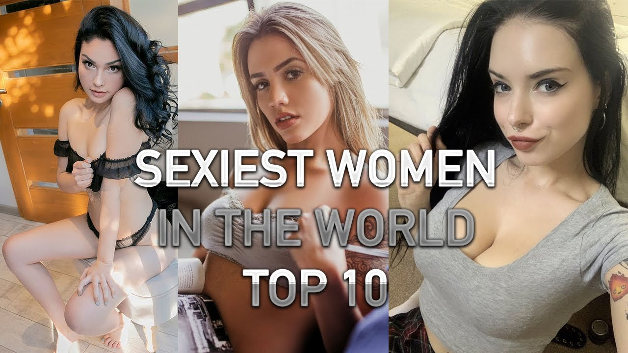 Girl world most photos sexiest Top 10