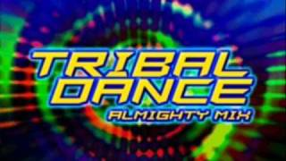 Tribal Dance (Almighty Mix) - 2 Unlimited