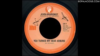 AnnMargret – You Turned My Head Around – LHI