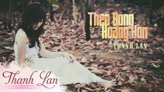 Theo Bóng Hoàng Hôn - Thanh Lan