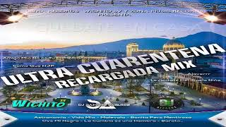 Ultra Cuarentena Recargada Mix 2020 Cumbia Mix 2020 (Dj Samuel Ft Dj Ed) - Ultra Records