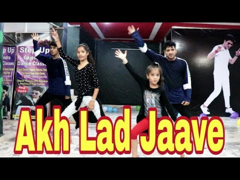 Akh Lad Jaave Dance Cover By - Step Up Girls & Boys Choreography By - Gajendra Kumar