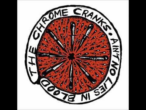The Chrome Cranks - Lover Of The Bayou