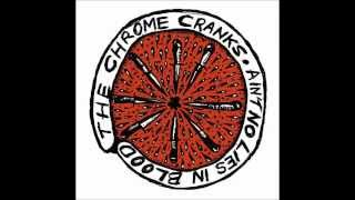 The Chrome Cranks - Lover Of The Bayou