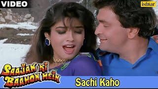 Download Sachi Kaho (Saajan Ki Baahon Mein) MP3 song and Music Video