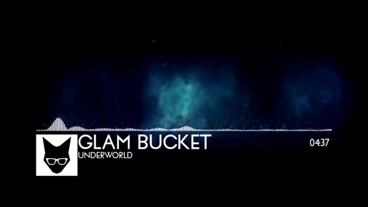 glam bucket underworld