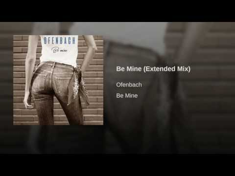 Be Mine (Extended Mix)