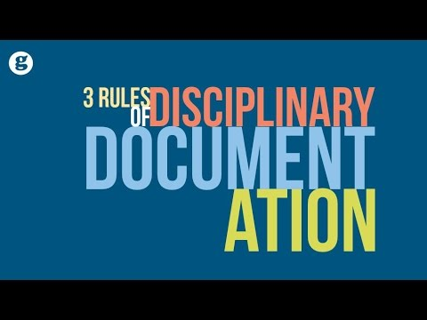 Three Rules of Disciplinary Documentation