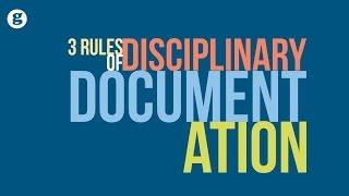 Three Rules of Disciplinary Documentation