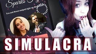 SIMULACRA #03 - Wir spielen.. TINDER? ● Let