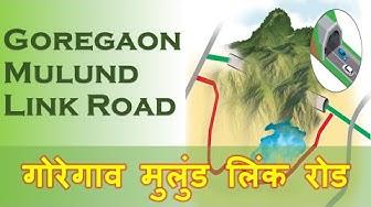 Goregaon Mulund Link Road | Mumbai Development Plan | Indian Postman