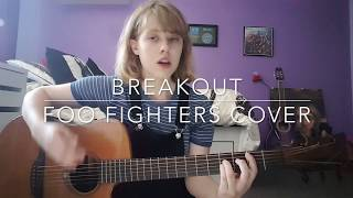 Breakout - Foo Fighters Cover
