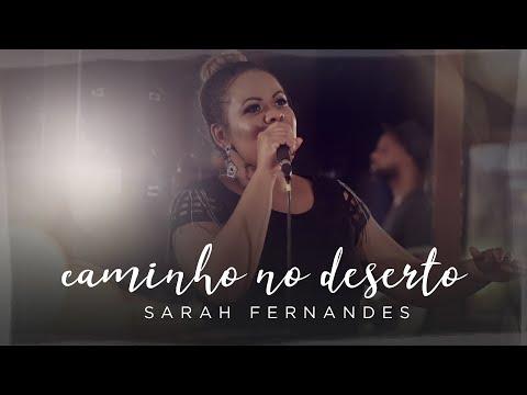 Sarah Fernandes - Caminho no Deserto [ Way Maker - Sinach ]