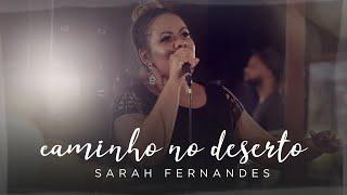 Sarah Fernandes - Caminho no Deserto ( Way Maker - Sinach)