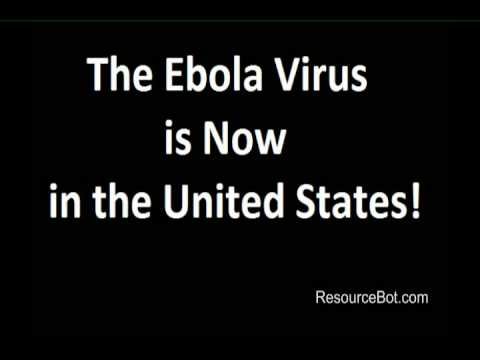 Ebola Virus is now in the United States!  No Joke!!!