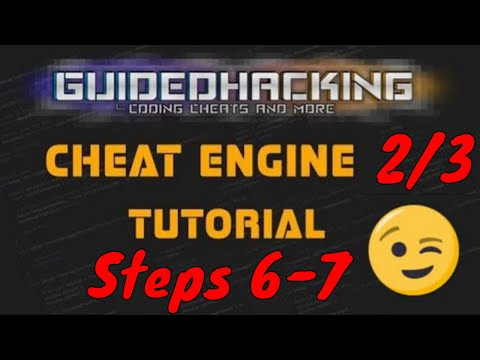 Cheat Engine 6.7 Tutorial Steps 6-9 2017