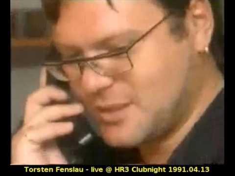 Torsten Fenslau - live @ HR3 Clubnight 1991.04.13
