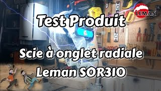 Test produit : Scie à onglet Leman SOR310