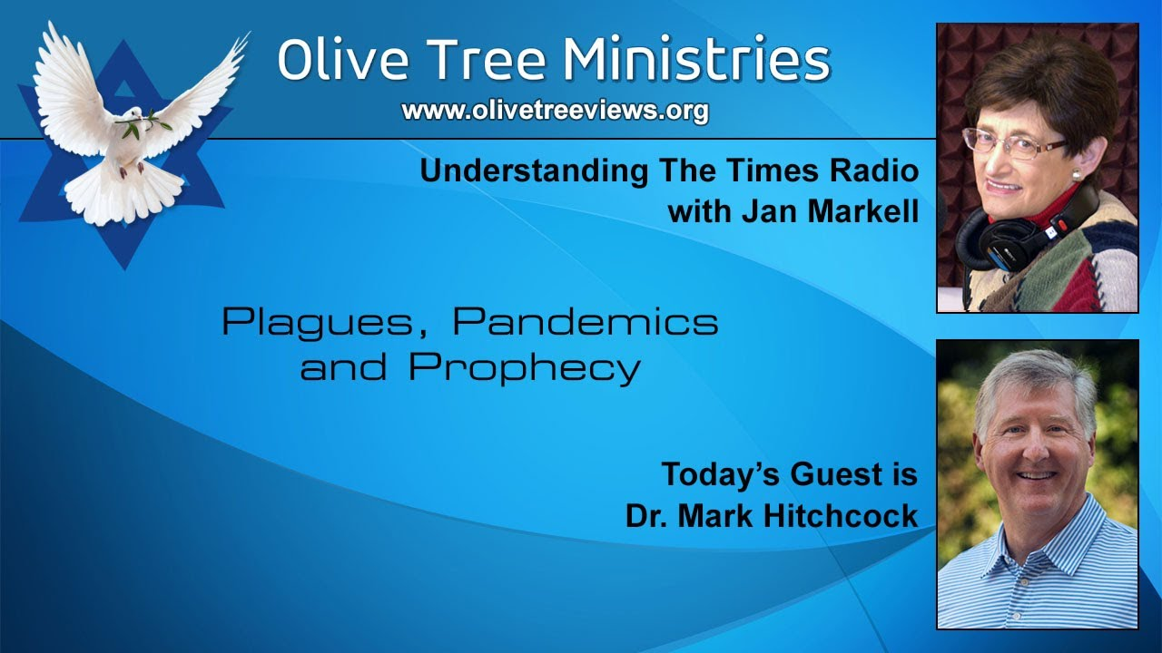 Plagues, Pandemics, and Prophecy – Dr. Mark Hitchcock