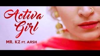 Activa Girl (Full ) | Mr. Kz | Arsh | Desi Rock star | Akshay K Agarwal | Turban Hits