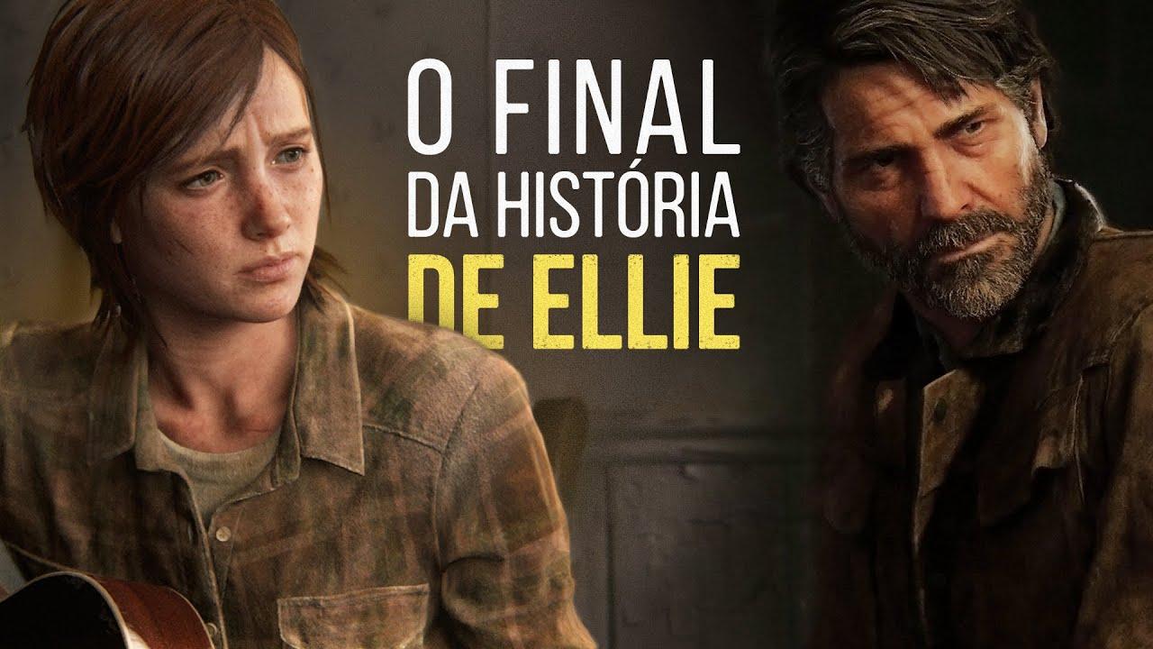 Por Que Ellie se Arrependeu? | The Last of Us Part II