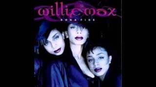 Willie Max - I'm not your girlfriend