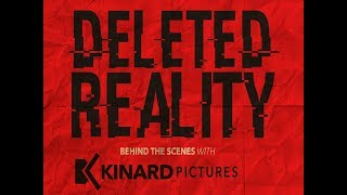 Deleted Reality - Behind the Scenes Pt. 2