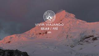 Vivir viajando cap 4 PERÚ/BOLIVIA