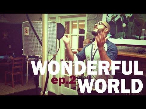 Brian Scartocci - Ep.2 / WONDERFUL WORLD (Sam Cooke Cover)