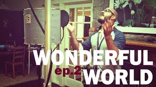 Brian Scartocci - Ep.2 / WONDERFUL WORLD (Sam Cooke Cover)