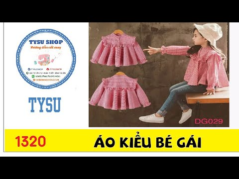 Hướng dẫn cắt may TysuShop số 1320: áo kiểu bé gái
