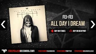 Fei Fei - All Day I Dream