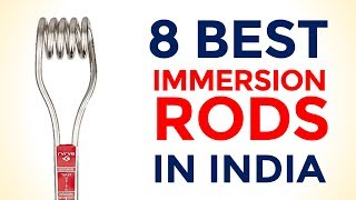 8 Best Immersion Water Heater in India with Price | Best Selling Immersion Rods in the Market | 2017