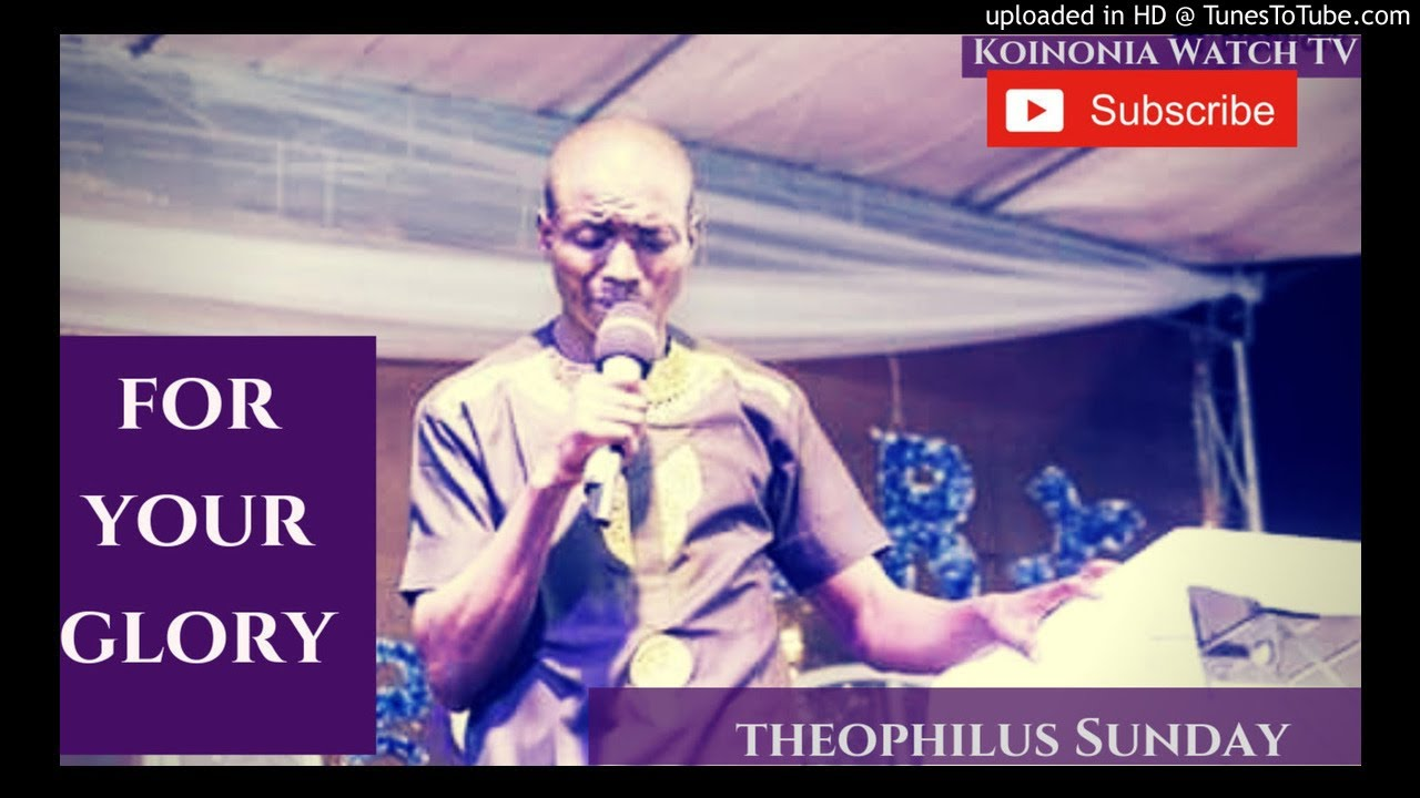 SOAKING WORSHIP) FOR YOUR GLORY by THEOPHILUS SUNDAY 3GP, MP4 Video