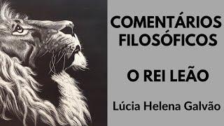 REI LEÃO - Comentários filosóficos LÚCIA HELENA GALVÃO