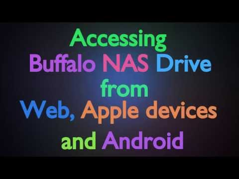 Accessing Buffalo NAS drive from Web, Apple devices and Android over Internet - Baba Awesam