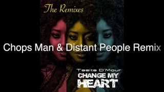 Change My Heart - THE REMIXES (Taster)