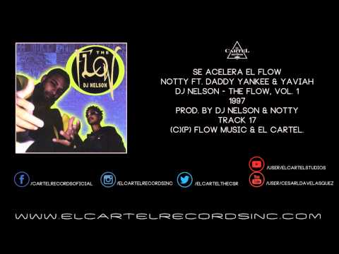 Notty, Daddy Yankee & Yaviah - Se Acelera El Flow @ The Flow 97'