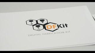 DFKit - Digital Fabrication Kit