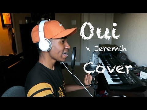 Oui X Jeremih Cover