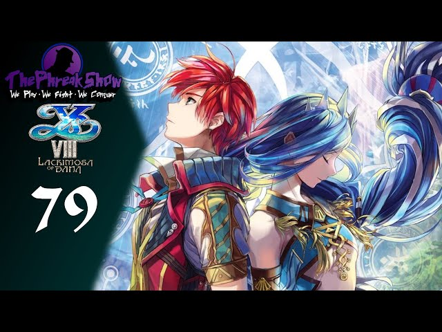 Let's Play Ys VIII Lacrimosa Of DANA - Part 79 - We Found A Butler!