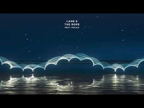 Lane 8 - The Rope feat. POLIÇA