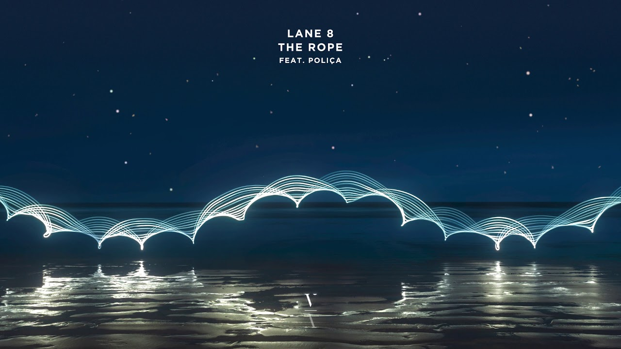 Download Lane 8 - The Rope feat. POLIÇA