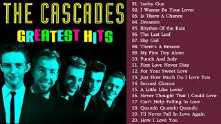 The Cascades Best Songs Ever All Time - The Cascades Greatest Hits Full Album