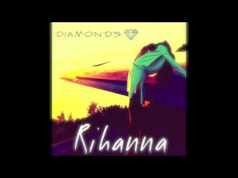 Rihanna - Diamonds [HD][HQ Download]