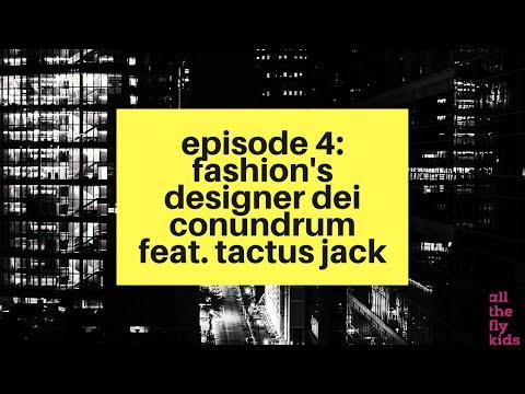 Chaos & Culture Episode 4: Fashion's Designer DEI Conundrum feat. Tactus Jack