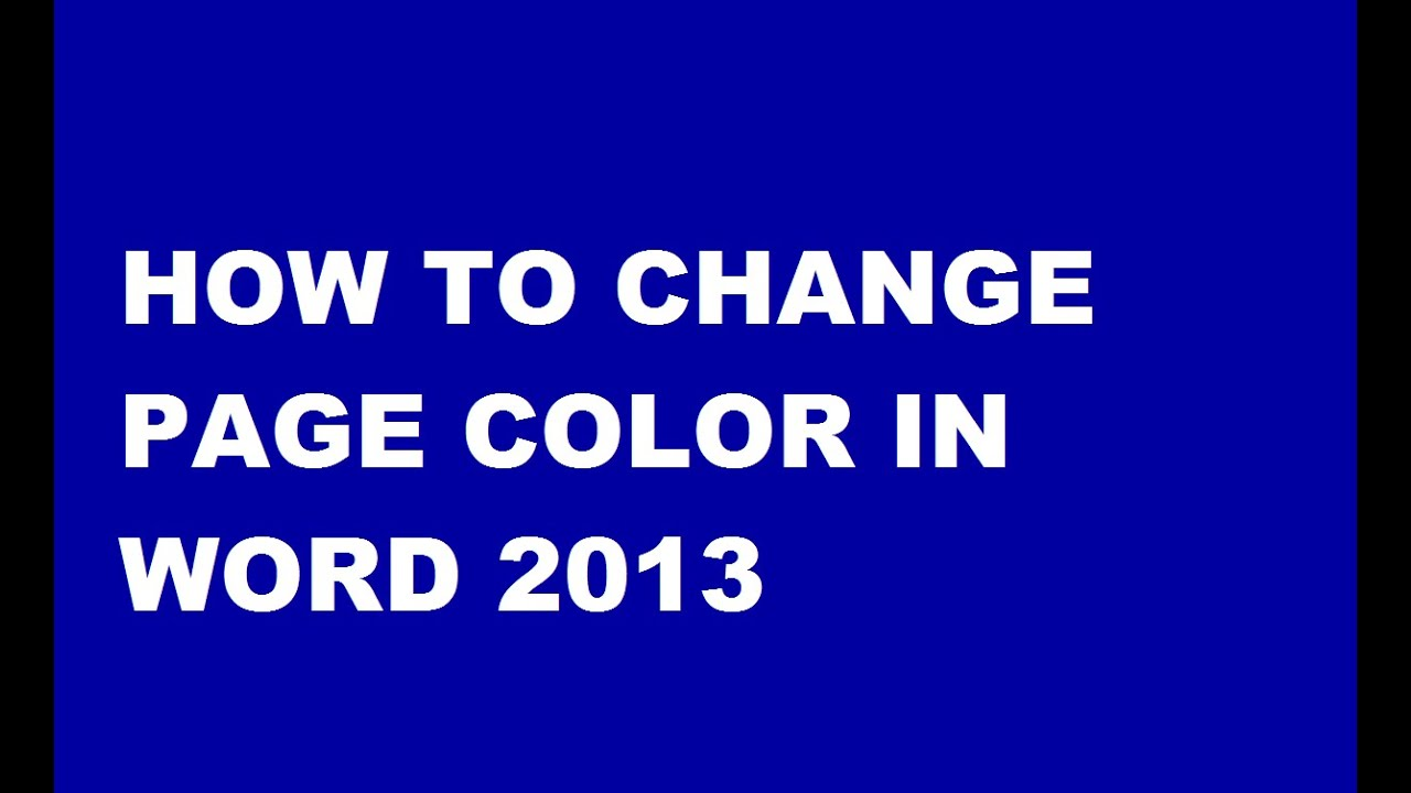 How To Change Page Color In Word 2013 In Telugu Youtube How To Change The Color Of Page In Ms Word